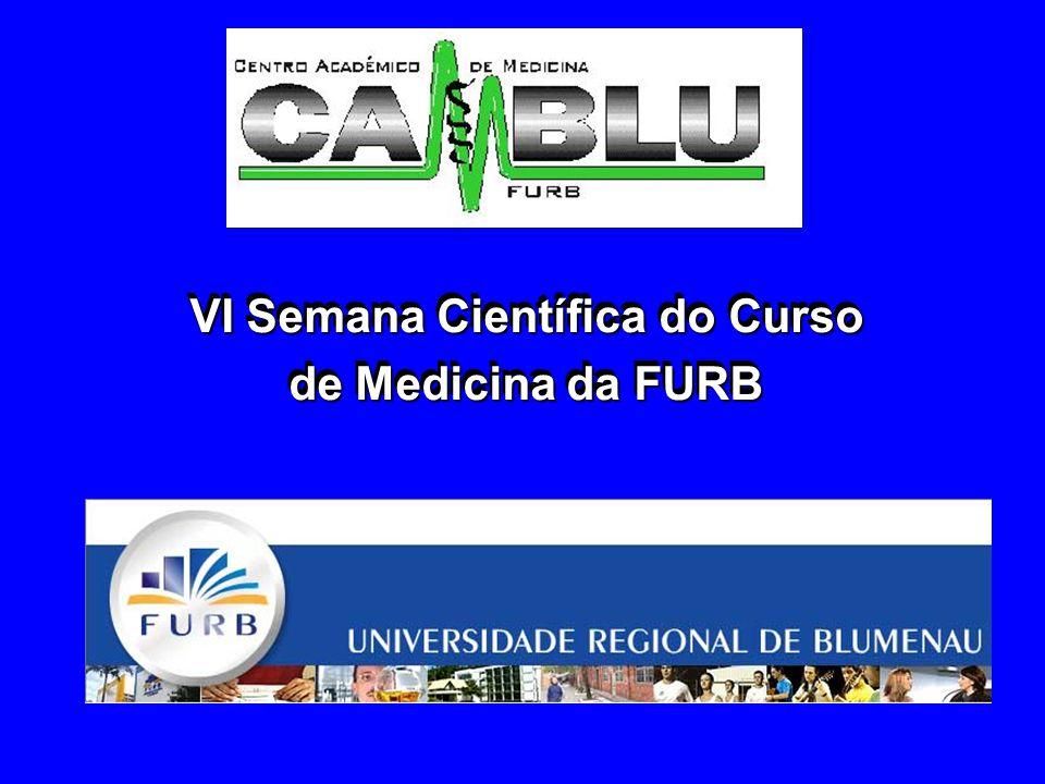 VI Semana Científica do Curso de Medicina da FURB