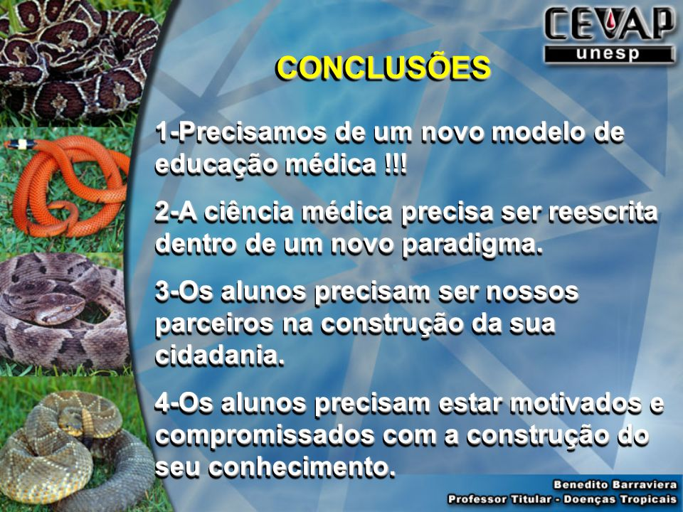1-Precisamos de um novo modelo de educação médica !!.