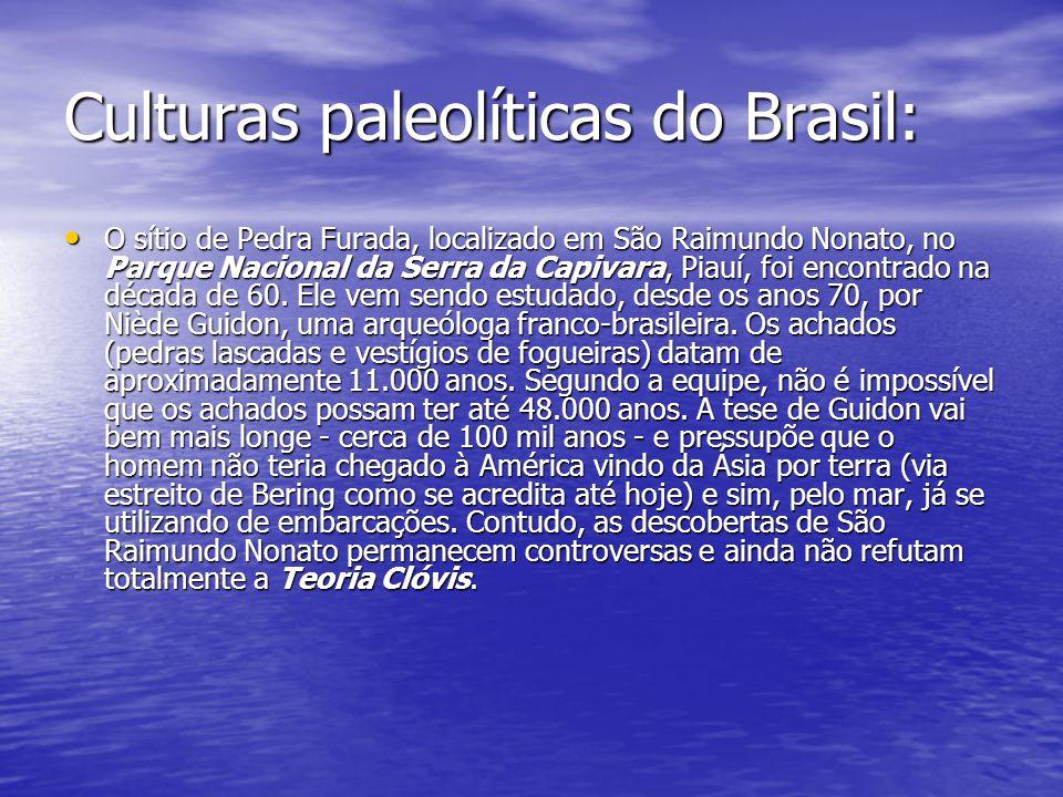 Culturas paleolíticas do Brasil: O sítio de Pedra Furada, localizado em São Raimundo Nonato, no Parque Nacional da Serra da Capivara, Piauí, foi encon