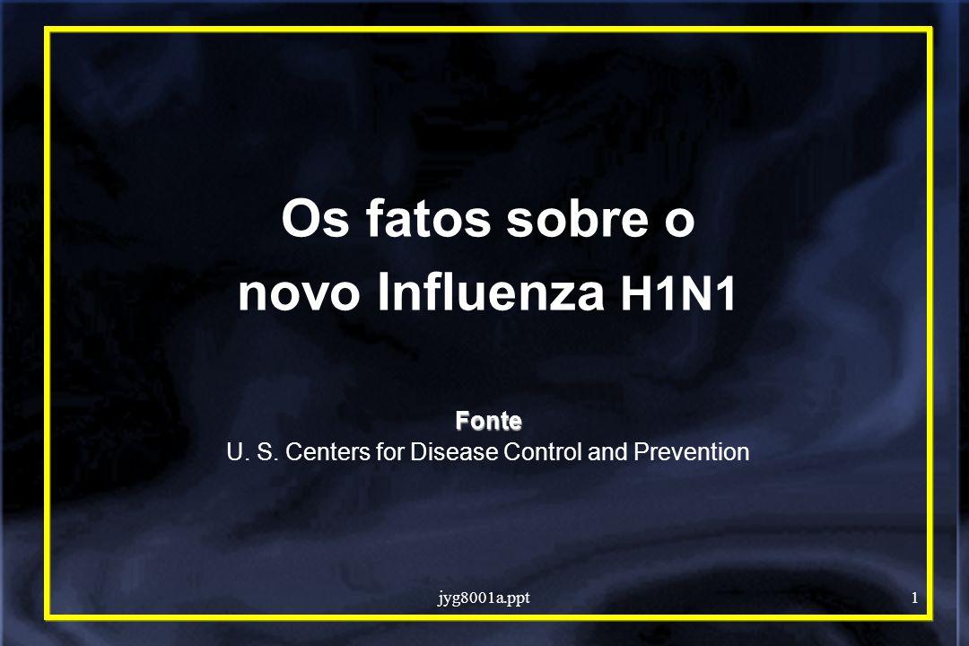 jyg8001a.ppt2 Novo Influenza H1N1 O novo H1N1 (referido como gripe suína inicialmente) é um novo virus que possui a habilidade de disseminação pessoa-pessoa O governo dos EUA declarou emergencia à saude publica neste país em resposta à epidemia Objetivos de resposta do CDC: Reduzir a transmissão e gravidade da doença Prover informações para auxiliar os profissionais de saúde, oficiais de saude pública e publico geral das dificuldades identificadas com esta emergência