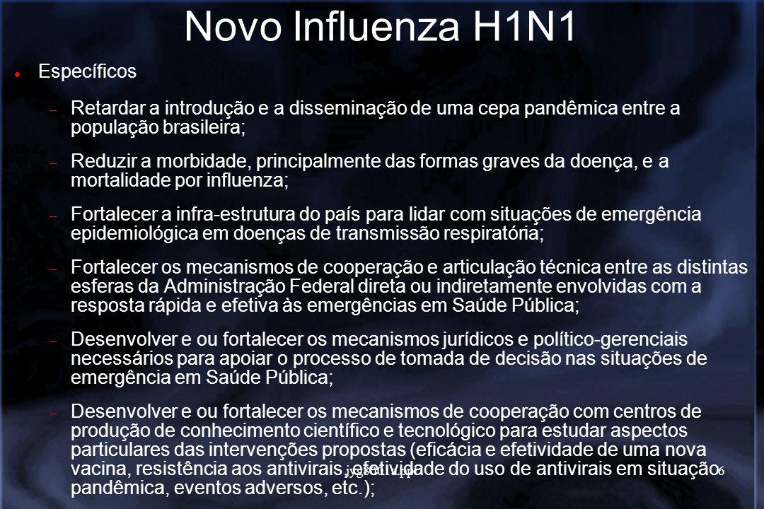jyg8001a.ppt7 Novo Influenza H1N1 Rio Grande do Sul: Uruguaiana: - gestante de 36 anos - morreu no dia 16 de julho - menina de 5 anos - morreu em 15 de julho - caminhoneiro Dirlei Pereira, 35 - morreu dia 16 de julhogestante5 anosDirlei Pereira Santa Maria: - serralheiro de 40 anos - morreu dia 17 de julho - homem de 26 anos - morreu dia 13 de julho - homem de 31 anos - morreu no início de julhode 40 anos26 anos31 anos Passo Fundo: - comerciante de 42 anos - morreu dia 8 de julho - homem de 31 anos - morreu dia 8 de julho - caminhoneiro Vanderlei Vial, primeira vítima da doença no país - morreu em 28 de junho42 anos31 anosVanderlei Vial