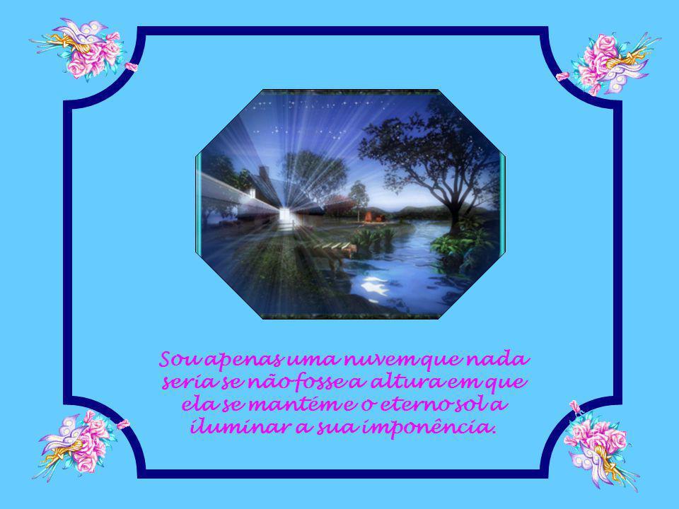 Dá-me forças para enfrentar as humilhações e reconhecer TUA santa inspiração.