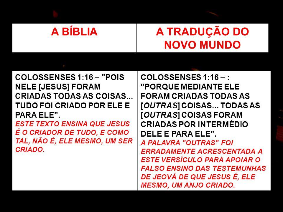 COLOSSENSES 1:16 –