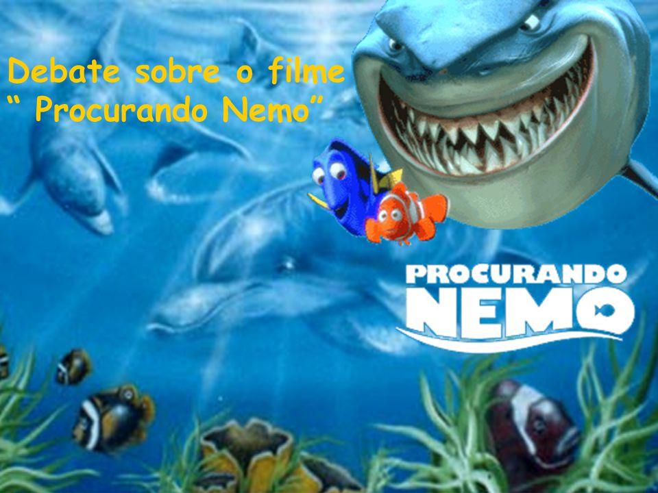 Debate sobre o filme Procurando Nemo