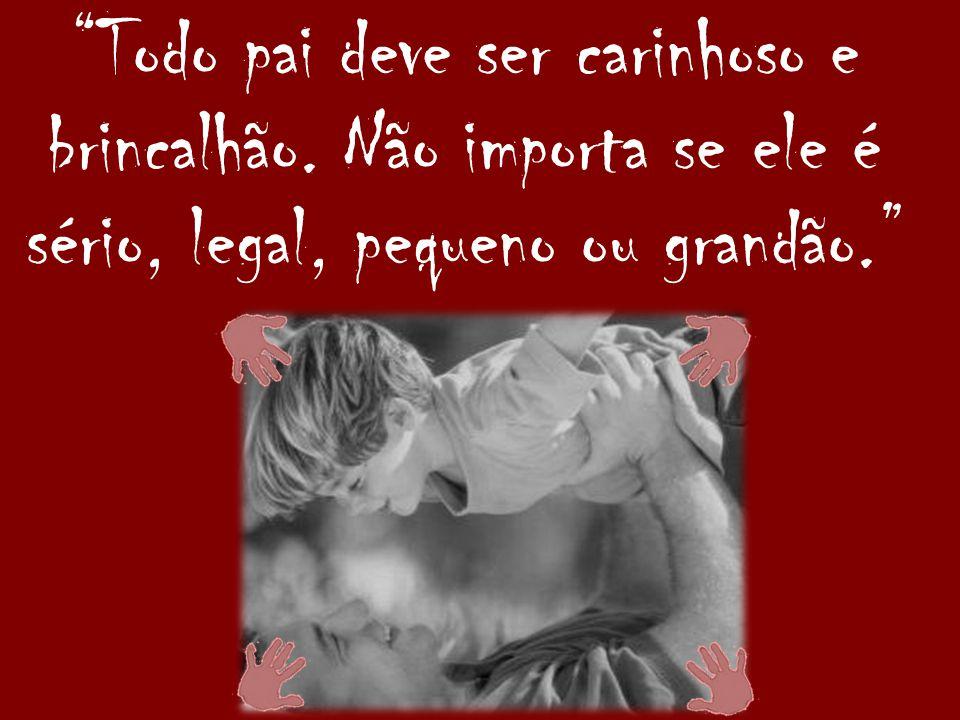 Pai é um artista do amor quando: coloca o filho para dormir, conta uma história, faz cafuné, dá beijinhos, fica juntinho....