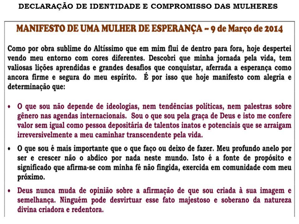 DECLARAÇÃO DE IDENTIDADE E COMPROMISSO DAS MULHERES