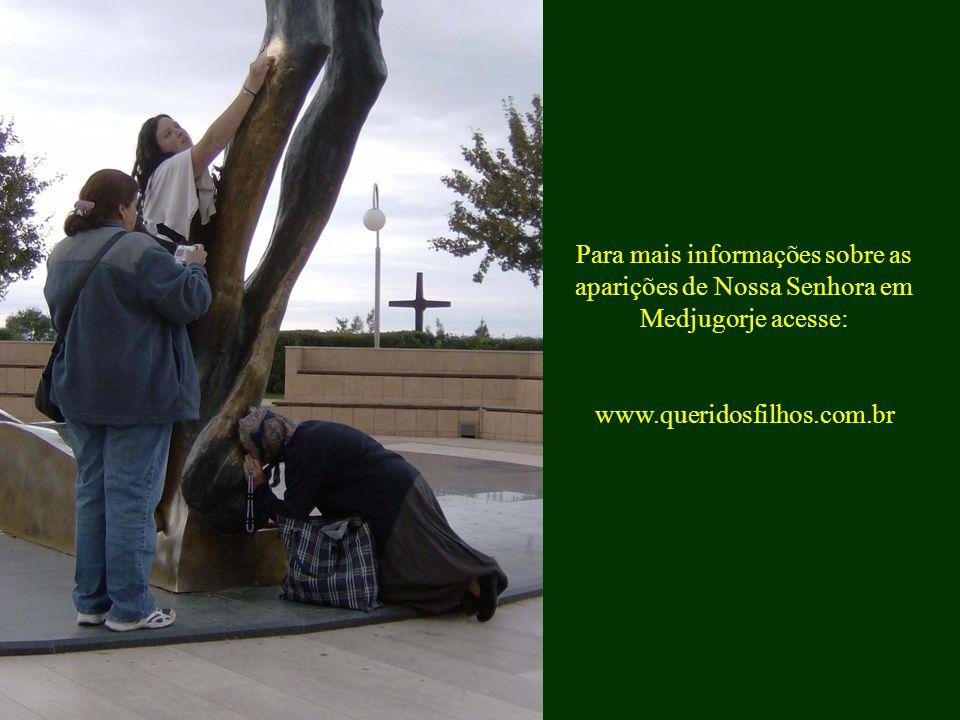 Para mais informações sobre as aparições de Nossa Senhora em Medjugorje acesse: www.queridosfilhos.com.br