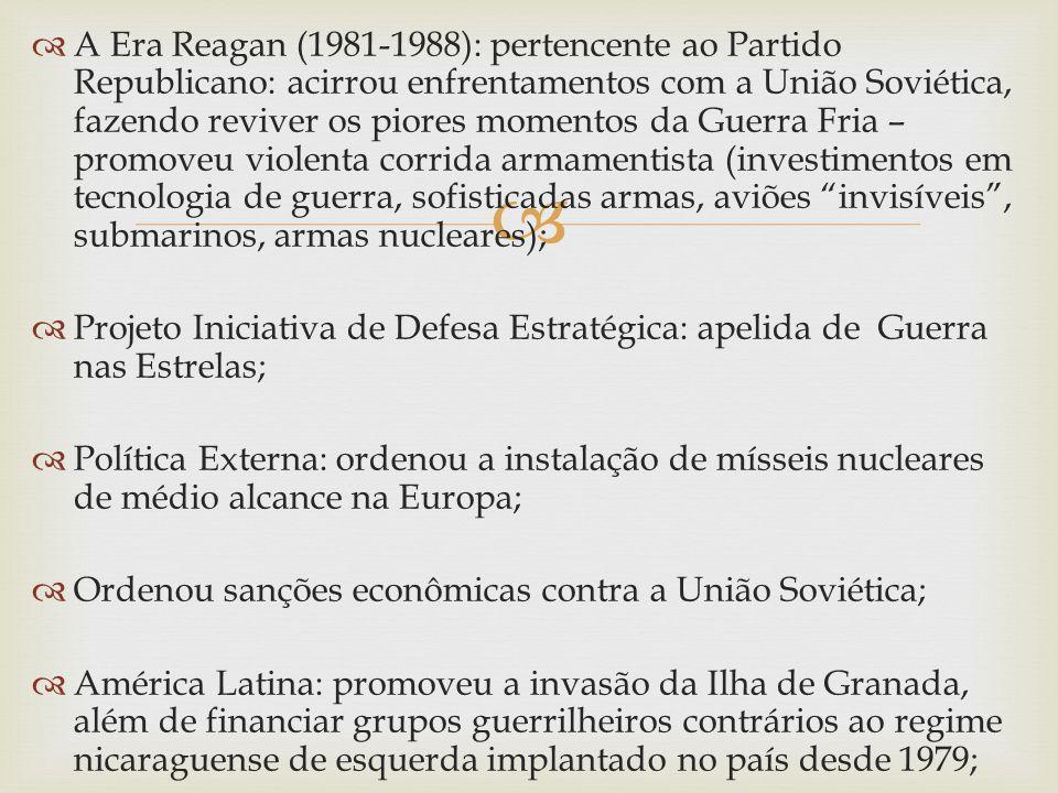 Economia: adoção de práticas neoliberais – baseadas na promoção do livre comércio e da livre circulação de capital ; Cortou gastos do governo, principalmente sociais; Dentro da lógica da Guerra Fria o fortalecimento militar de uma superpotência deveria ser acompanhado pelo da outra – a União Soviética também aumentou seus gastos militares; CRISE SOVIÉTICA: Leonid Brejnev (1964-1982) estagnação econômica; Centralismo e crescente burocratização: impediu que o país dinamizasse a economia e as inovações tecnológicas – queda na produtividade e diminuição da eficiência econômica; Mas a produção de armas prosseguia em alta;