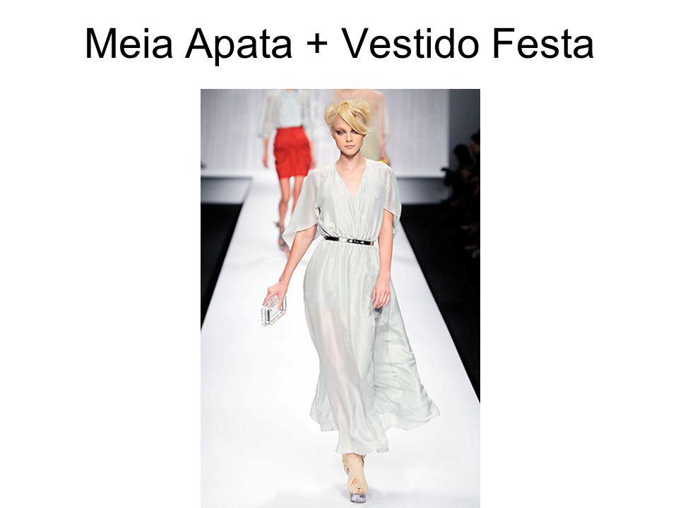 Meia Apata + Vestido Festa