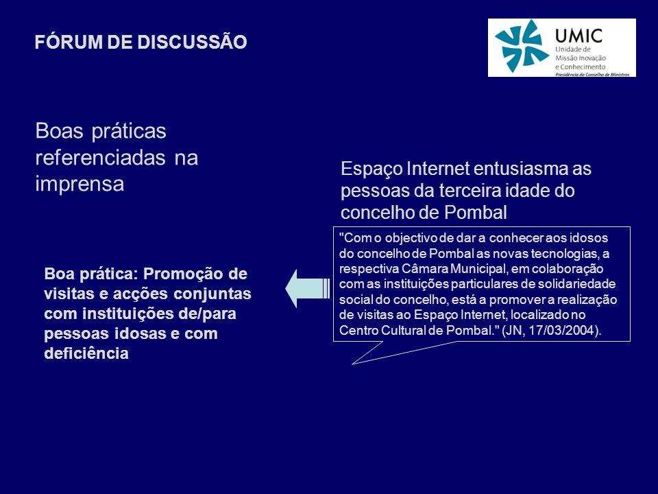 FÓRUM DE DISCUSSÃO Boas práticas referenciadas na imprensa