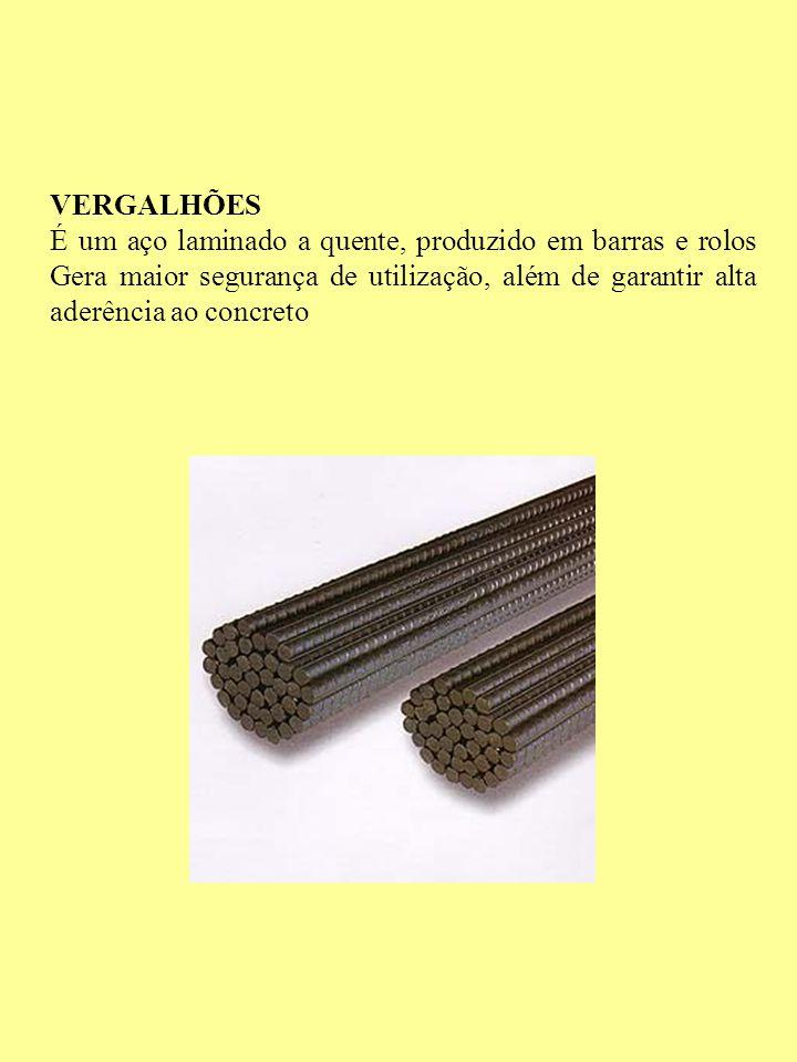 VERGALHÕES É um aço laminado a quente, produzido em barras e rolos Gera maior segurança de utilização, além de garantir alta aderência ao concreto