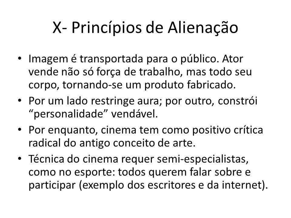 X- Princípios de Alienação Imagem é transportada para o público.