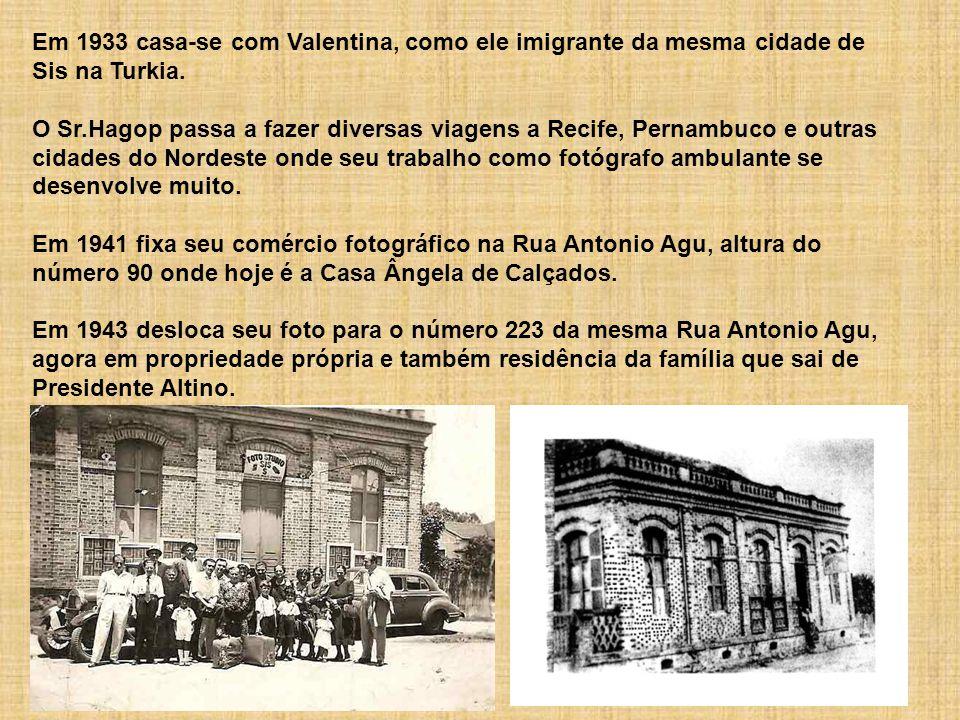 Em 1926, com 20 anos de idade chega ao Brasil o Sr.Hagop Koulkdjian, oriundo da cidade de Sis (atual Kosan) na Turkia.