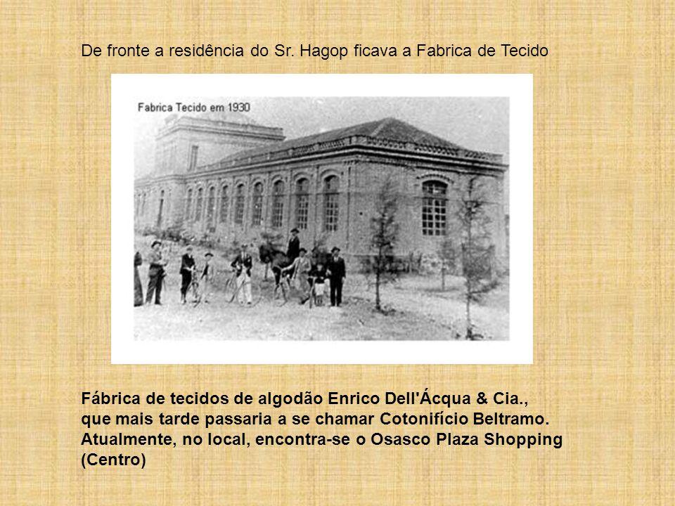 Em 1933 casa-se com Valentina, como ele imigrante da mesma cidade de Sis na Turkia. O Sr.Hagop passa a fazer diversas viagens a Recife, Pernambuco e o