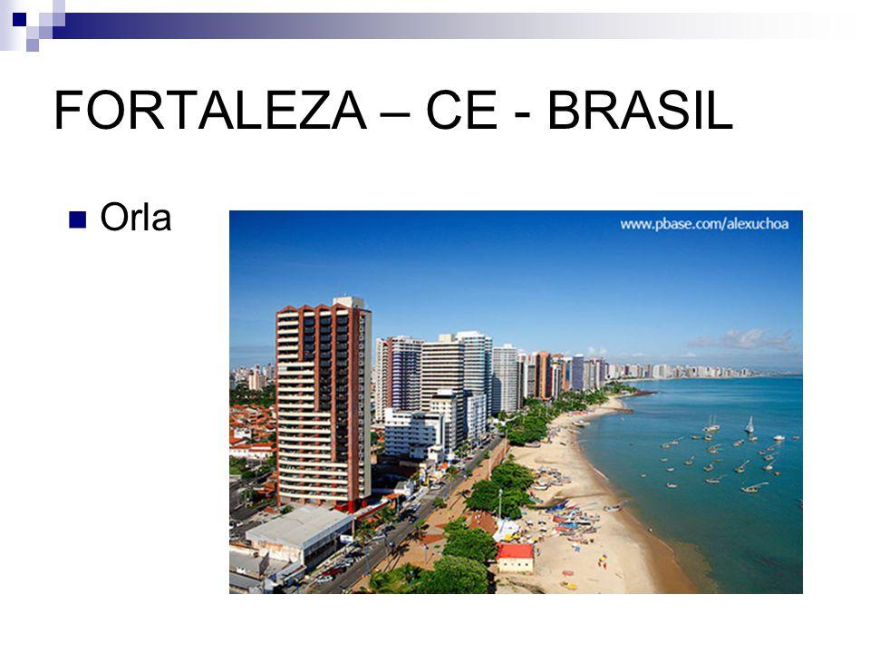 FORTALEZA – CE - BRASIL Orla