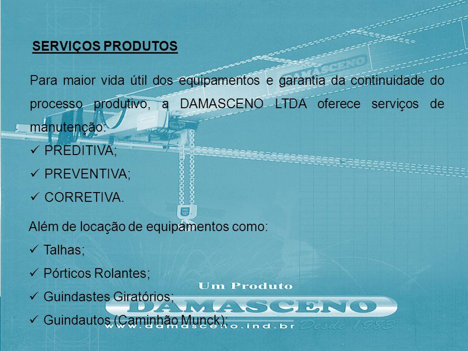 Para maior vida útil dos equipamentos e garantia da continuidade do processo produtivo, a DAMASCENO LTDA oferece serviços de manutenção: PREDITIVA; PR