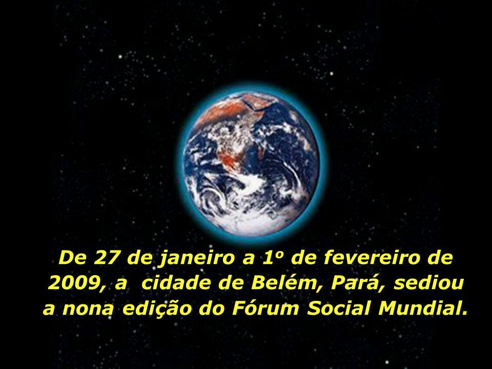 Um outro mundo é possível.