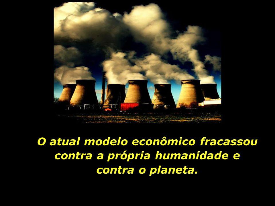 A ânsia pelo crescimento econômico, aliada ao consumismo compulsivo, resultou na dilapidação sem precedentes da Natureza.