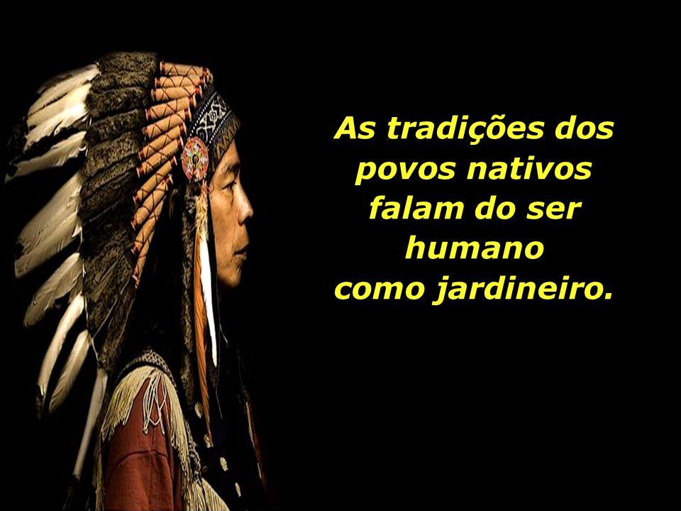 A interculturalidade, - o diálogo entre o chamado saber ocidental e o saber tradicional, milenar, a cosmovisão indígena.