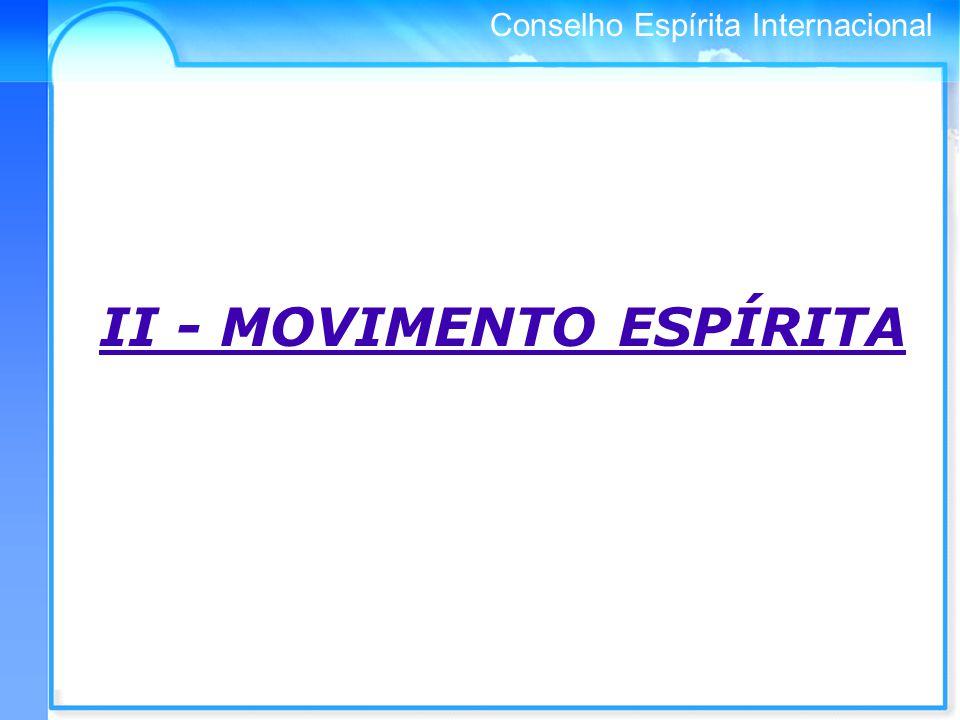 Conselho Espírita Internacional II - MOVIMENTO ESPÍRITA