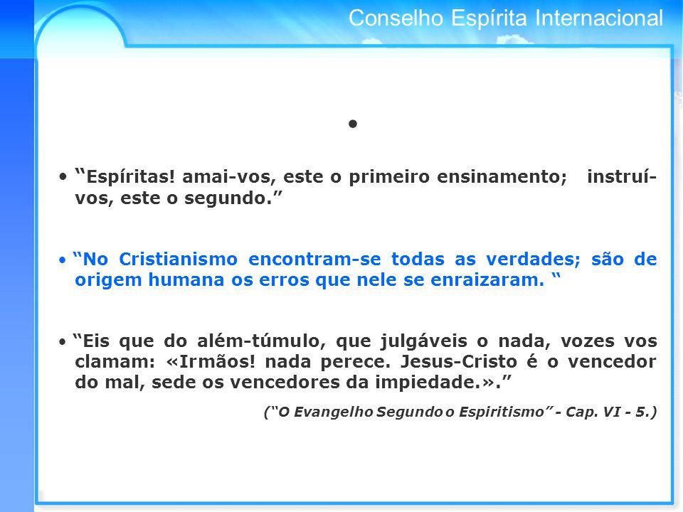 Conselho Espírita Internacional Espíritas.