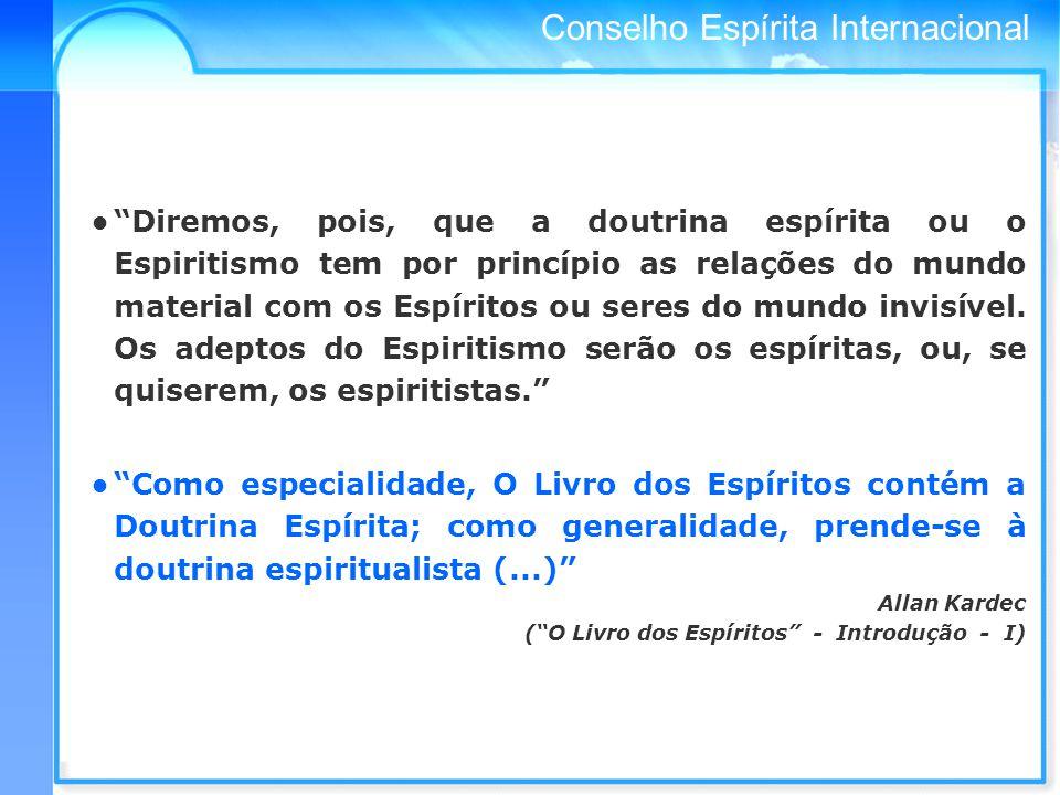 Conselho Espírita Internacional 1 – O QUE É MOVIMENTO ESPÍRITA.