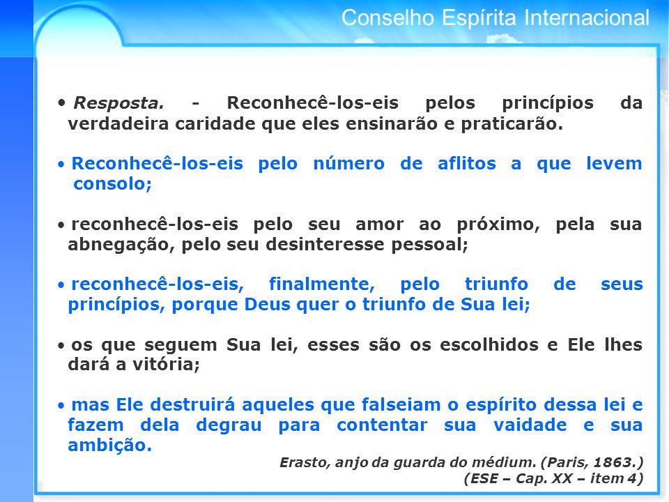 Conselho Espírita Internacional Resposta.