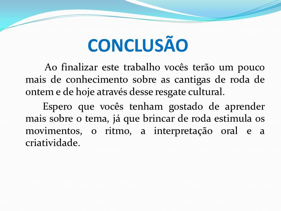 Créditos WebQuest elaborada para a Semana Cultural da EMEF Professora Sulamita Pereira Gonçalves, ministrada pela professora Claudia Roberta, do 4° ano, no período de 04 a 14 de Junho.