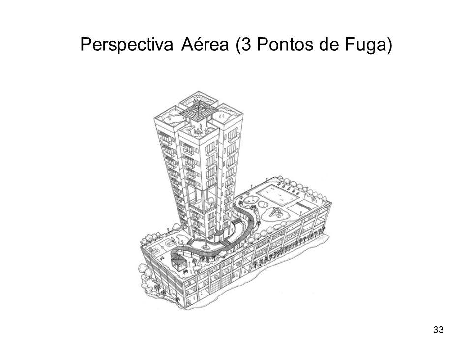 Perspectiva Aérea (3 Pontos de Fuga) 33