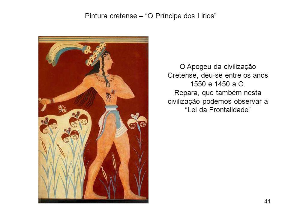Pintura cretense – O Príncipe dos Lirios O Apogeu da civilização Cretense, deu-se entre os anos 1550 e 1450 a.C. Repara, que também nesta civilização