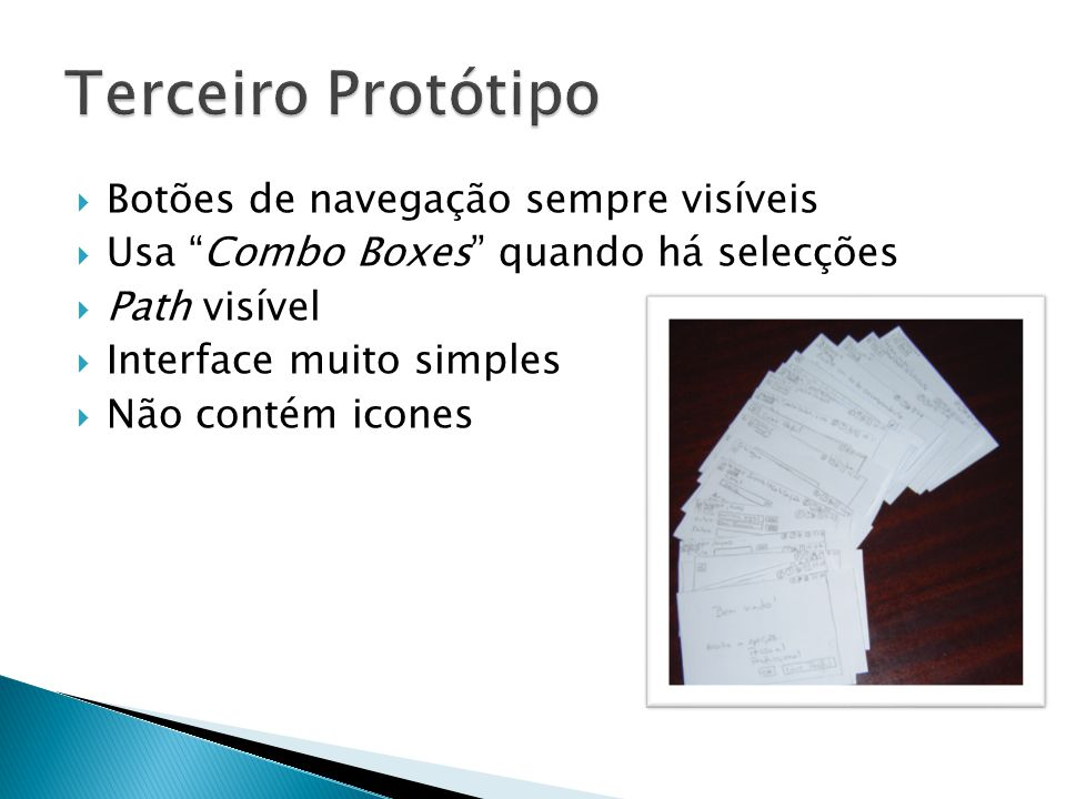 No primeiro protótipo, todas as tarefas têm de passar pelo menu inicial No segundo protótipo a catalogação é feita por base na localização, pelo que para inserções singulares se torna um pouco mais demorada.