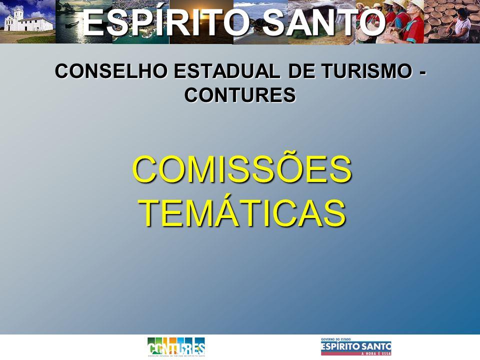 ESPÍRITO SANTO COMISSÕES TEMÁTICAS CONSELHO ESTADUAL DE TURISMO - CONTURES