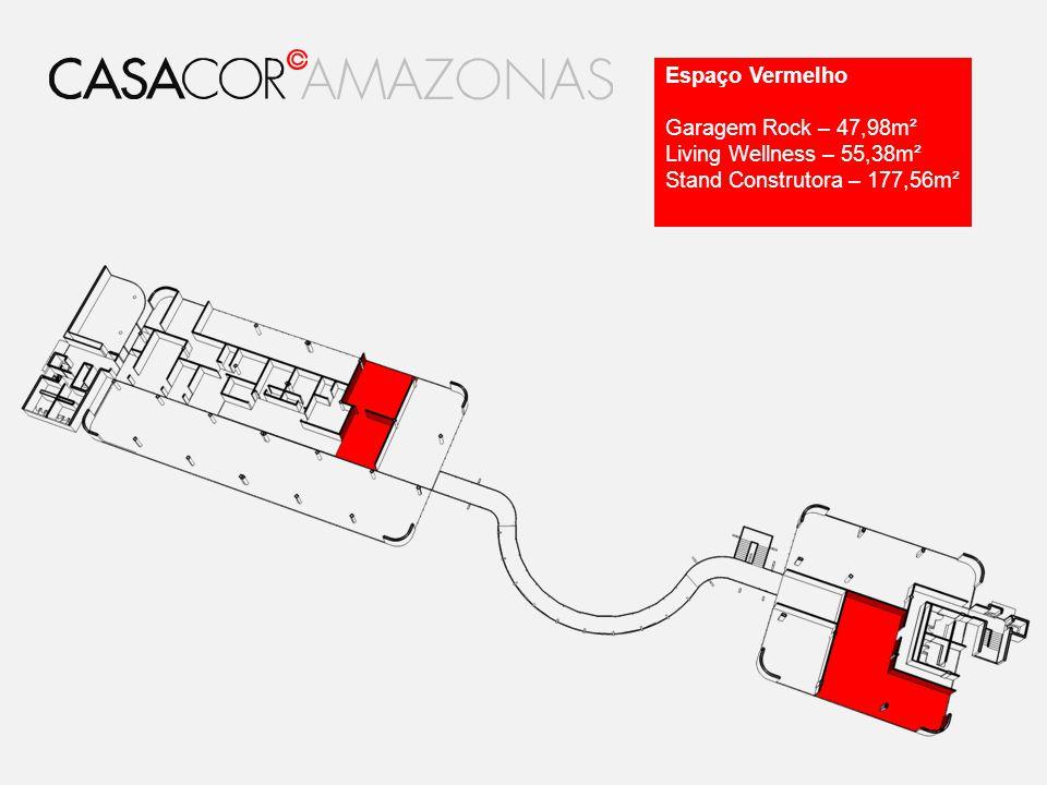 Espaço Vermelho Garagem Rock – 47,98m² Living Wellness – 55,38m² Stand Construtora – 177,56m²