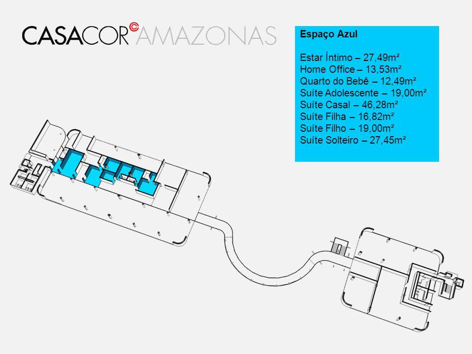 Espaço Azul Estar Íntimo – 27,49m² Home Office – 13,53m² Quarto do Bebê – 12,49m² Suíte Adolescente – 19,00m² Suíte Casal – 46,28m² Suíte Filha – 16,8