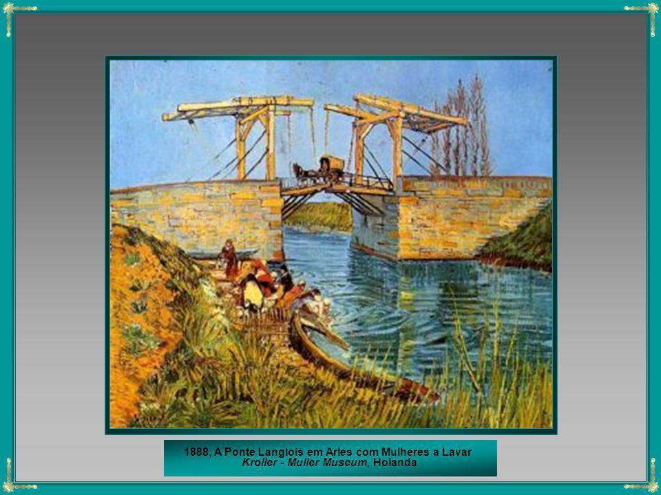 1888, A Ponte Langlois em Arles com Mulheres a Lavar Kroller - Muller Museum, Holanda