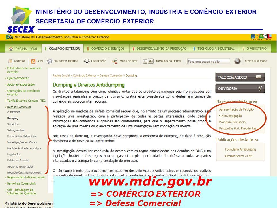 MINISTÉRIO DO DESENVOLVIMENTO, INDÚSTRIA E COMÉRCIO EXTERIOR SECRETARIA DE COMÉRCIO EXTERIOR www.mdic.gov.br => COMÉRCIO EXTERIOR => Negociações Internacionais