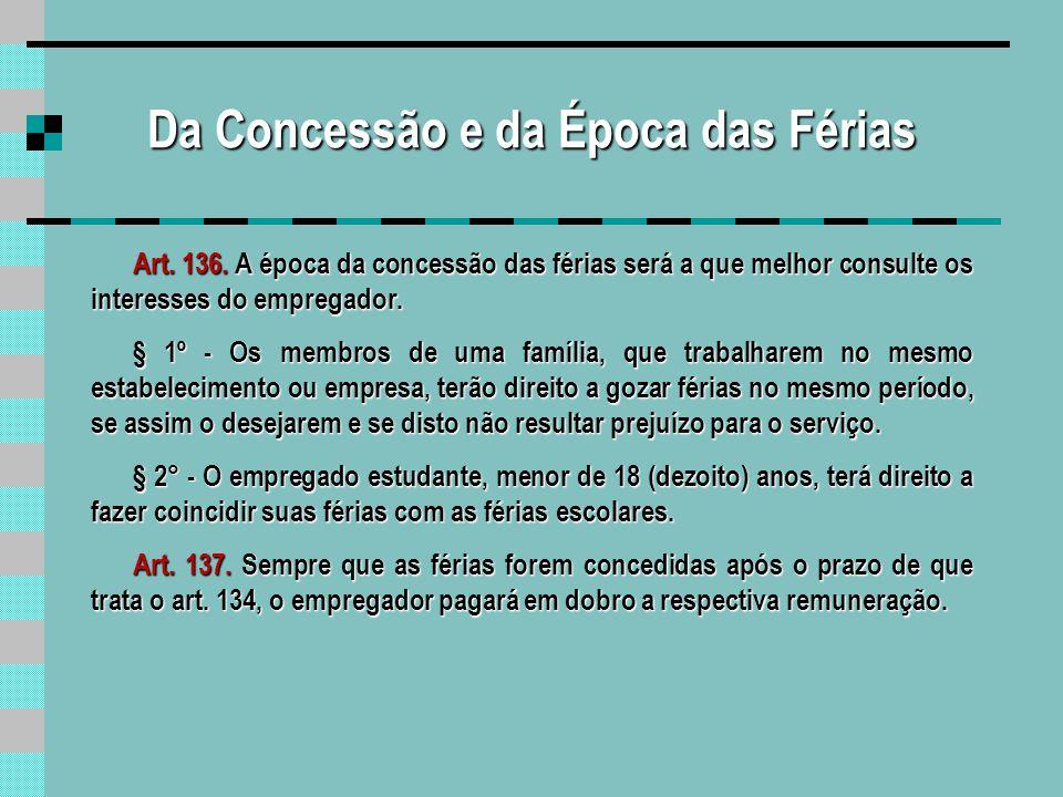 Das Férias Coletivas Art.139.