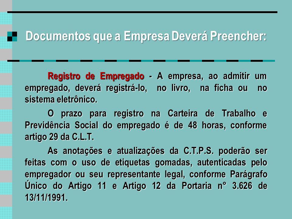 Contrato de Trabalho É o acordo tácito ou expresso que corresponde à relação de emprego (Art.