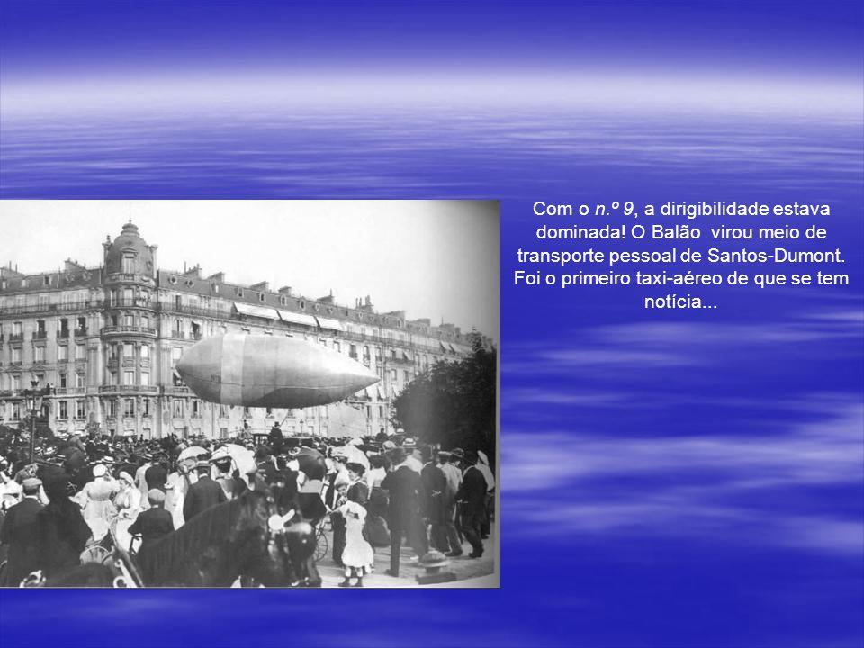 Melhorando o seu projeto ele chegou a sua sonhada e muito copiada dirigibilidade. Então, a 12 de Outubro de 1901, Santos Dumont subiu no n.º 6 e conto