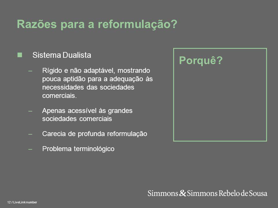 13 / LiveLink number Porquê.Razões para a reformulação.