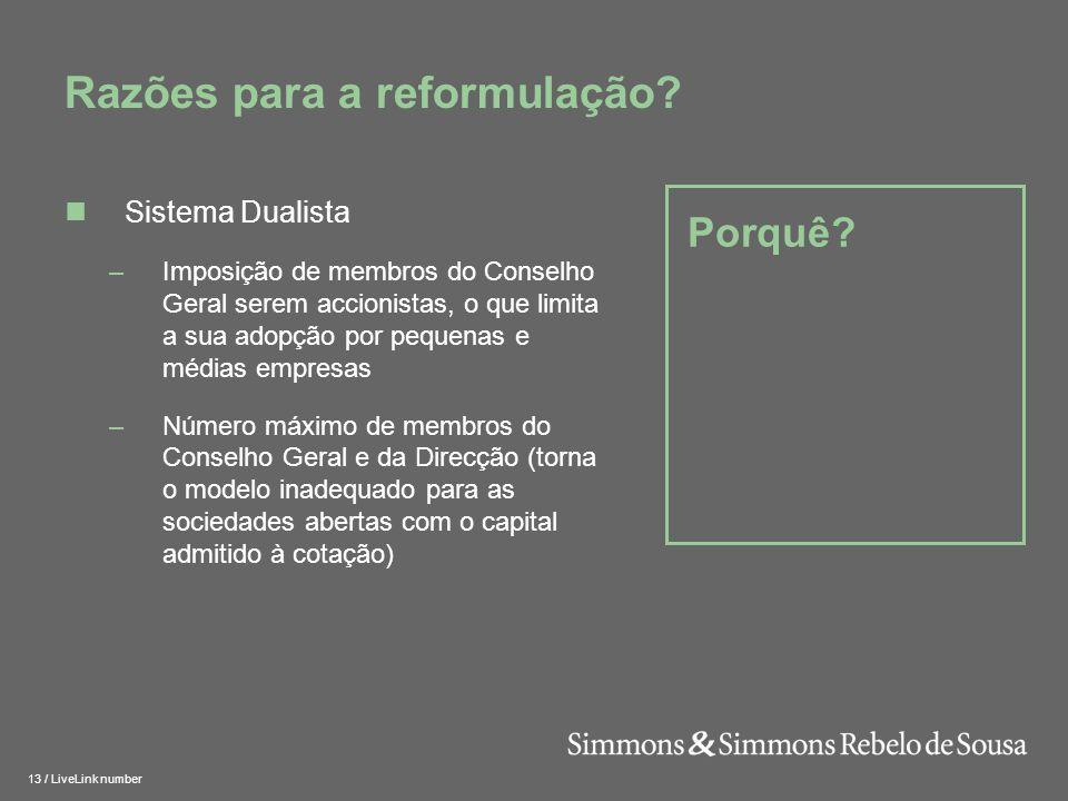 14 / LiveLink number Princípios Subjacentes Razões para a reformulação.