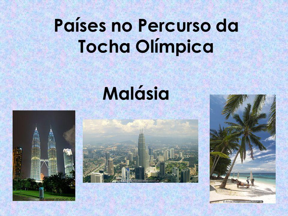 Países no Percurso da Tocha Olímpica Malásia