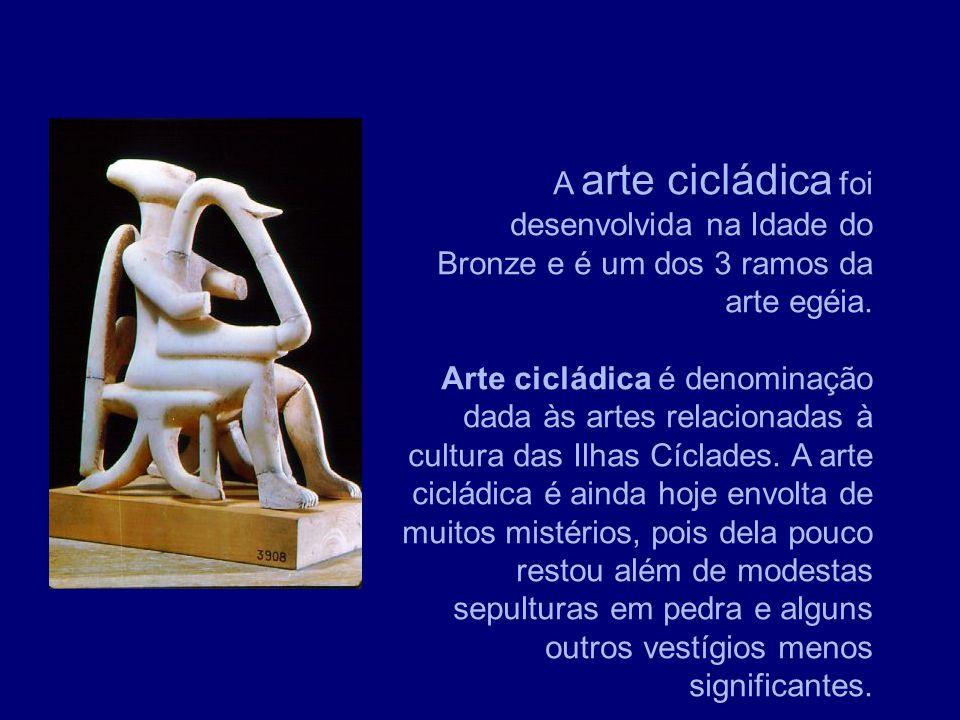 A Tese A arte cicládica foi desenvolvida na Idade do Bronze e é um dos 3 ramos da arte egéia. Arte cicládica é denominação dada às artes relacionadas
