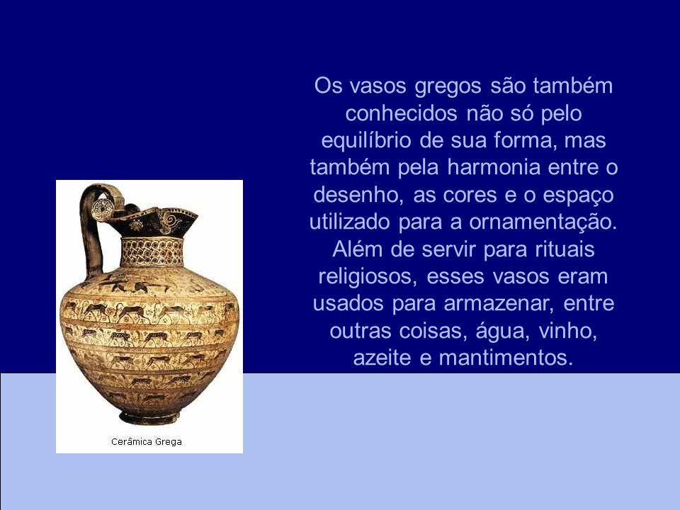 Os vasos gregos são também conhecidos não só pelo equilíbrio de sua forma, mas também pela harmonia entre o desenho, as cores e o espaço utilizado par
