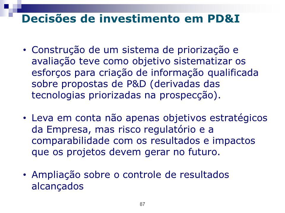 87 Decisões de investimento em PD&I Construção de um sistema de priorização e avaliação teve como objetivo sistematizar os esforços para criação de informação qualificada sobre propostas de P&D (derivadas das tecnologias priorizadas na prospecção).
