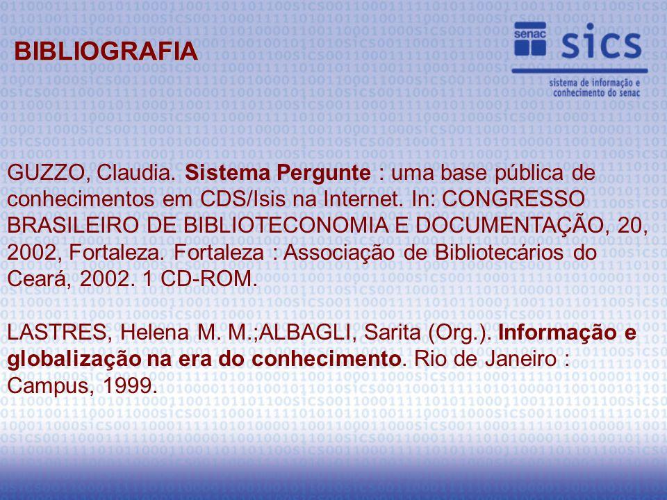 GUZZO, Claudia. Sistema Pergunte : uma base pública de conhecimentos em CDS/Isis na Internet.