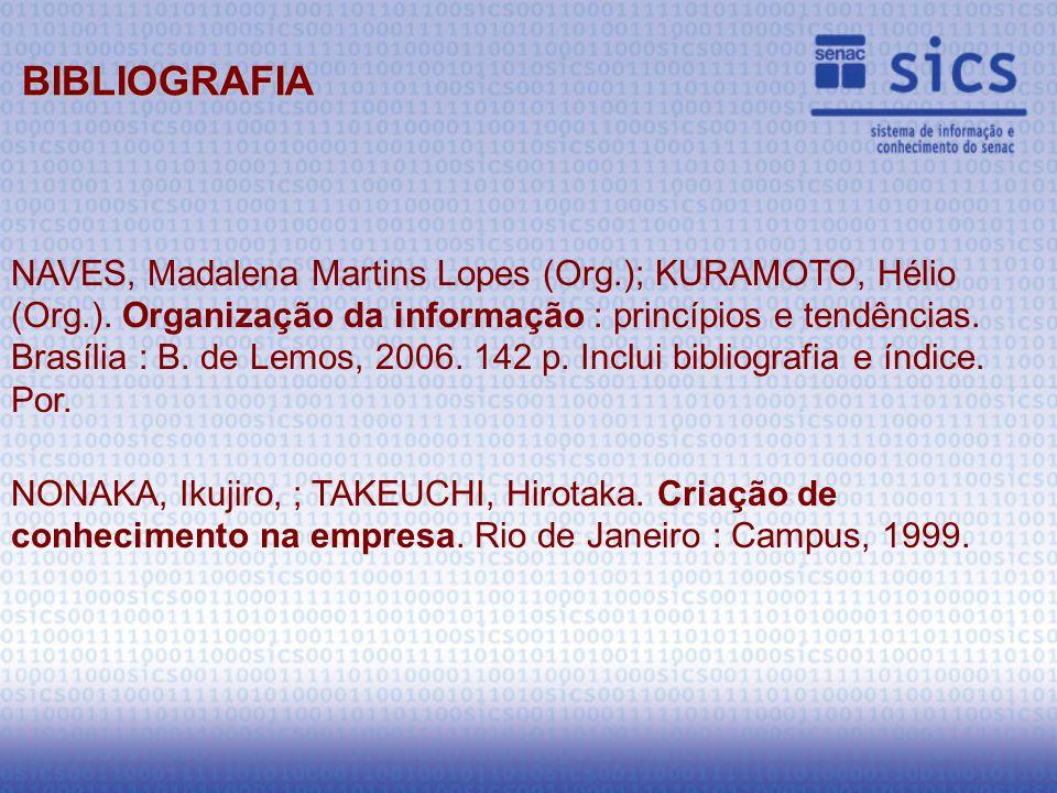 NAVES, Madalena Martins Lopes (Org.); KURAMOTO, Hélio (Org.).