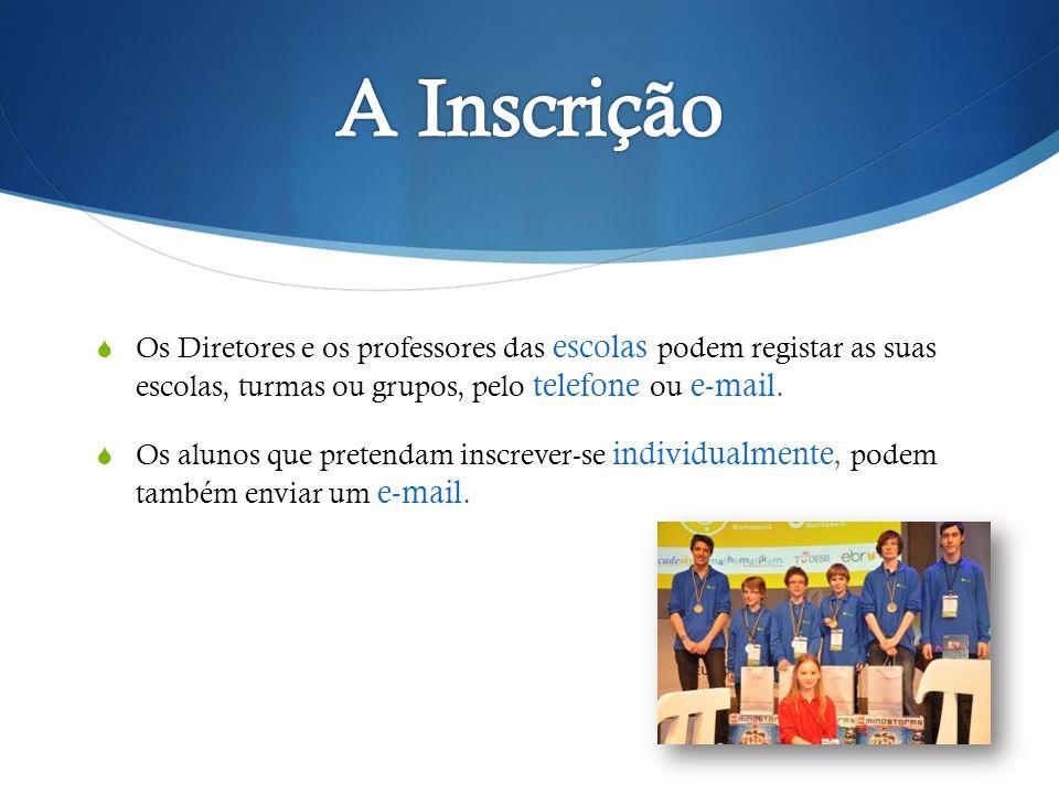 Os Diretores e os professores das escolas podem registar as suas escolas, turmas ou grupos, pelo telefone ou e-mail.