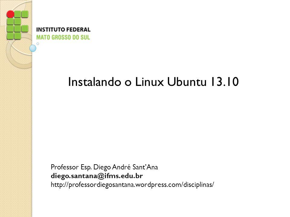 Ubuntu 13.10 O Linux inicia o processo de instalação de sistema