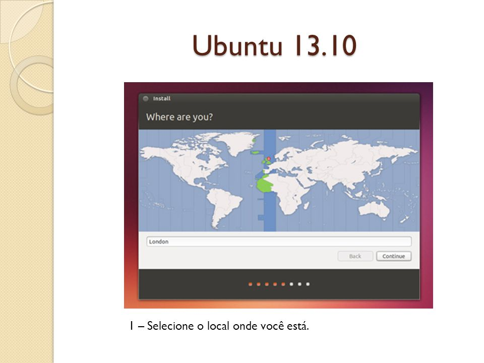 Ubuntu 13.10 1 – Selecione a Linguagem do teclado